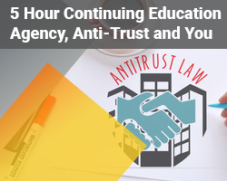 5 Hour Real Estate CE Agency Anti-trust and You